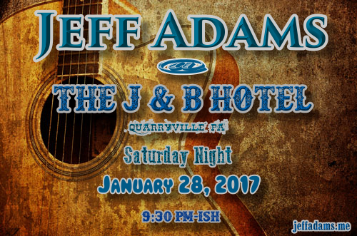 Jeff Adams @ The J & B 1/28