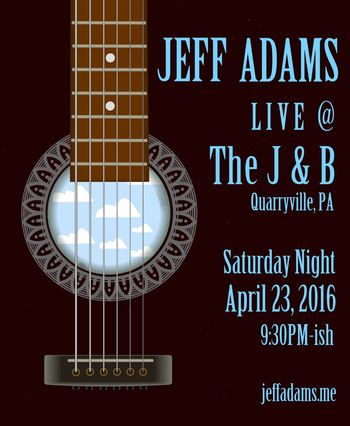 Jeff Adams @ The J & B on April 23rd !
