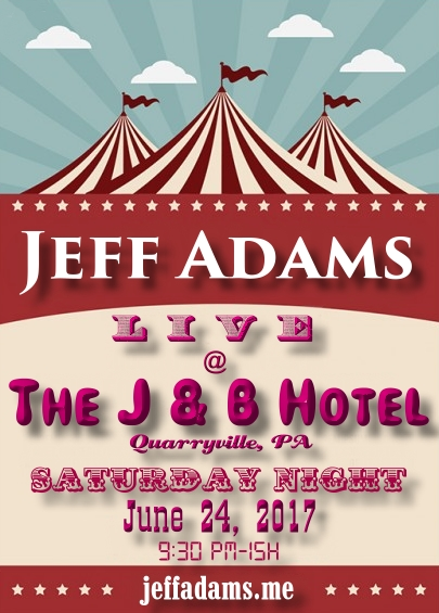 Jeff Adams @ The J & B 5/6