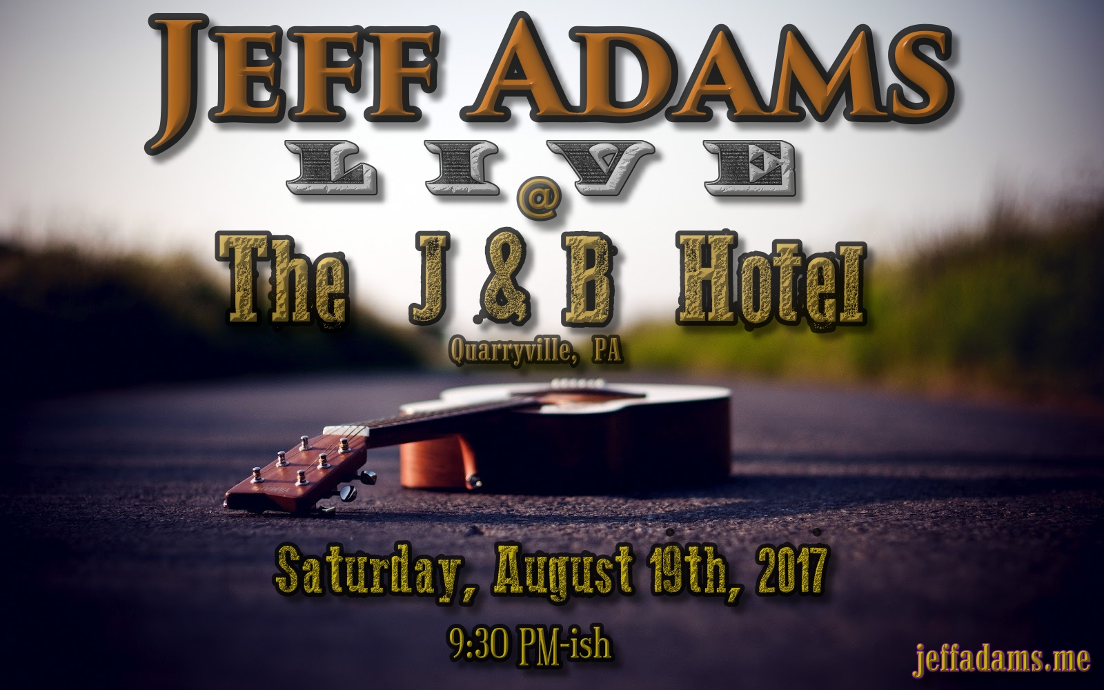 Jeff Adams @ The J & B 5/6
