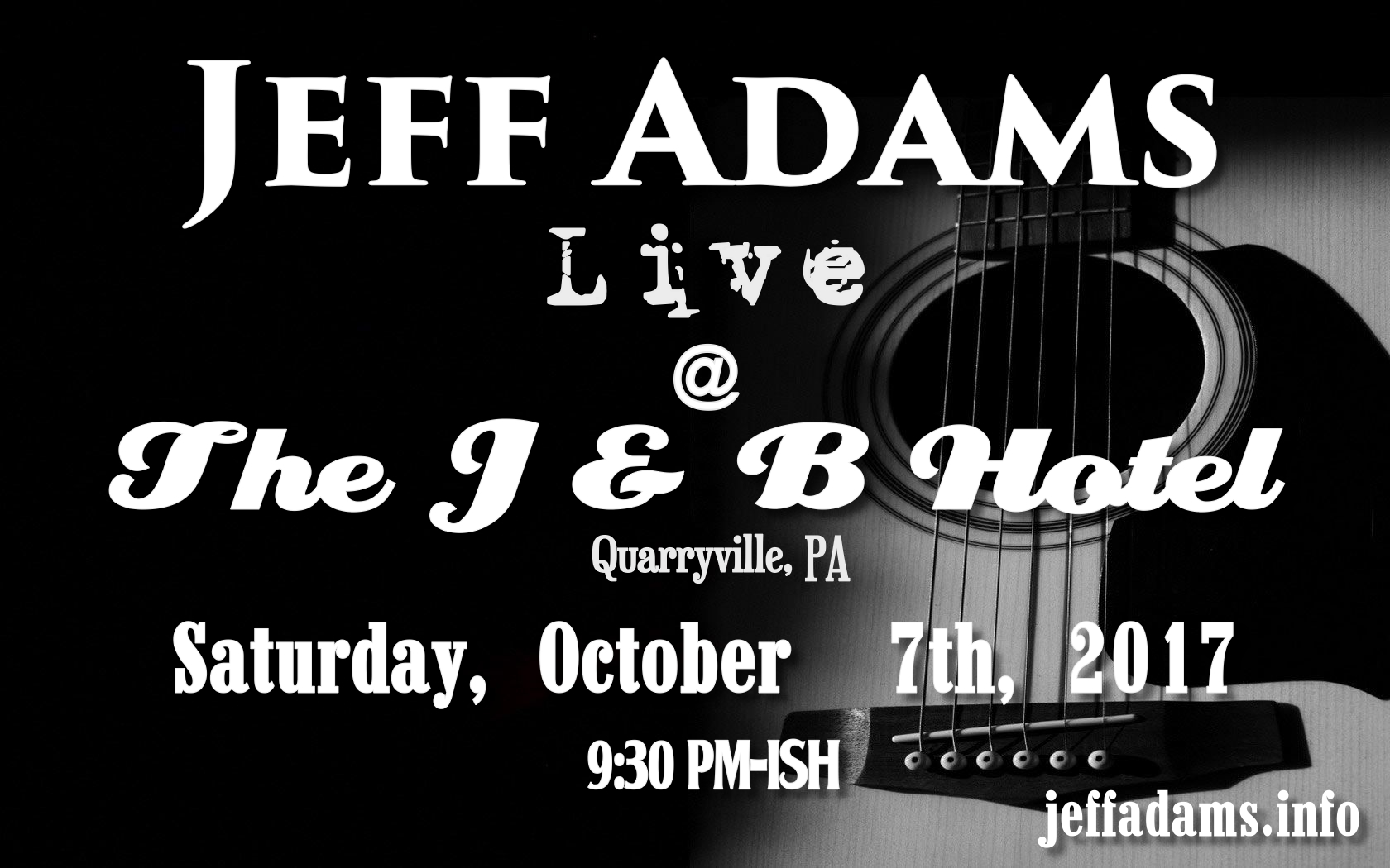 Jeff Adams @ The J & B 10/7
