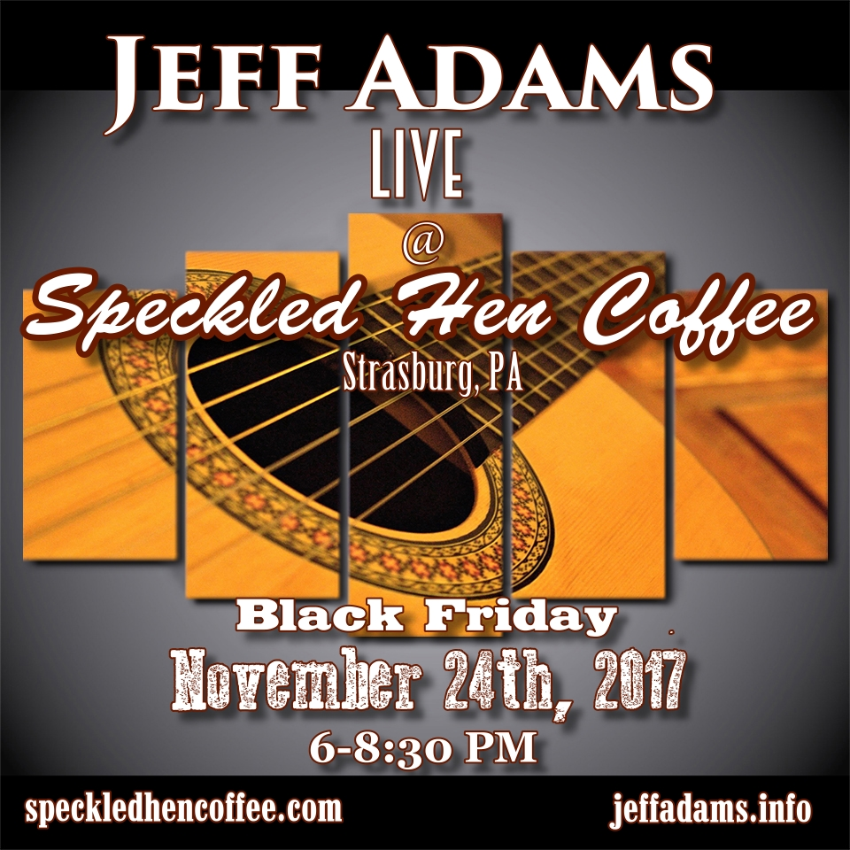 Jeff Adams @ Speckled Hen Coffee 11/24