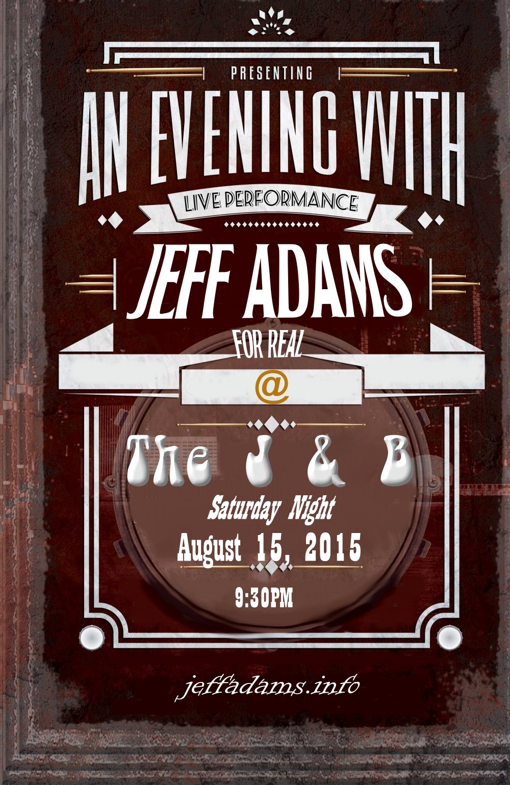 Jeff Adams @ The J & B on Aug 15th